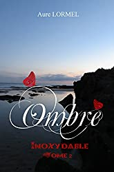 Ombre tome 2: Inoxydable