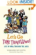 #6: Let's Go Time Travelling: Life in India Through the Ages