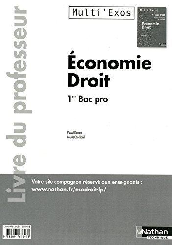 Economie et Droit - 1re Bac Pro 3 ans Tertiaires - Livre du professeur by Louise Cauchard (2011-08-17)