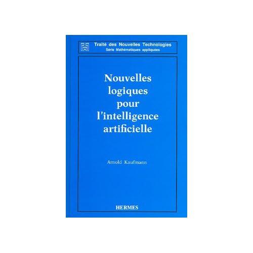 Nouvelles logiques pour l'intelligence artificielle