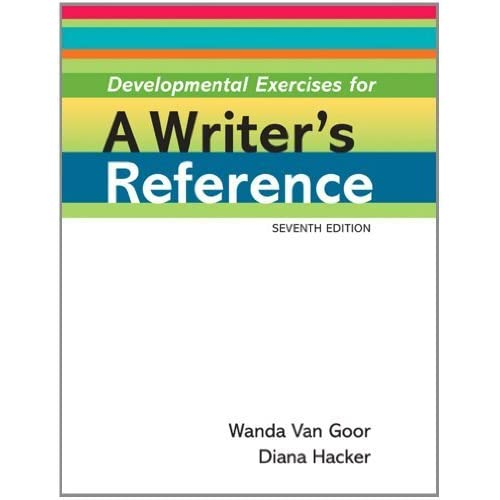 Developmental Exercises for A Writer's Reference by Diana Hacker (2010-11-29)