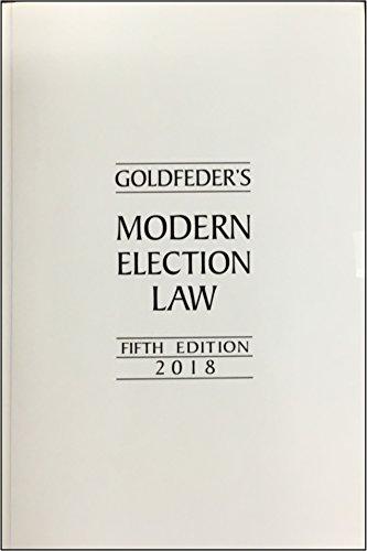 Goldfeder's Modern Election Law - 5th Edition (English Edition)