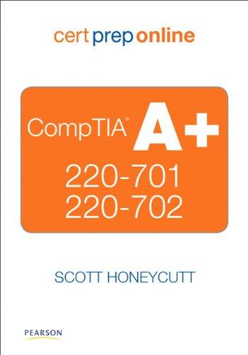 CompTIA A+ 220-701 and 220-702 Cert Prep Online, Retail Package Version por Scott Honeycutt