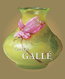 Galle di [Gallé, Émile]