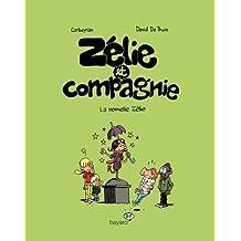 Zélie & Compagnie, Tome 05: La nouvelle