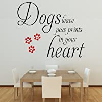 Dogs Leave Paw Prints - Wall Decal