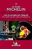 Michelin Paris et ses environs 2019: Restaurants (Michelin Hotel & Restaurant Guides)