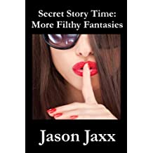 Secret Story Time: More Filthy Fantasies (English Edition)
