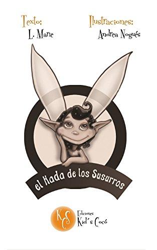El Hada de los susurros (Spanish Edition)