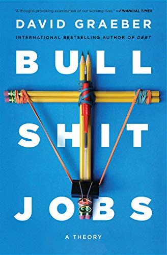 Bullshit Jobs: A Theory (English Edition)