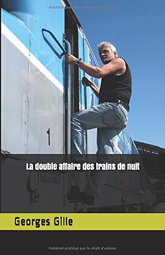 La double affaire des trains de nuit