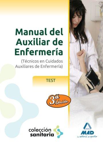 Manual del Auxiliar de Enfermería. Test (Sanitaria (mad))