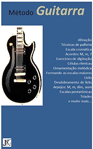 Método Guitarra vol.1: um curso moderno e dinâmico (Portuguese ...