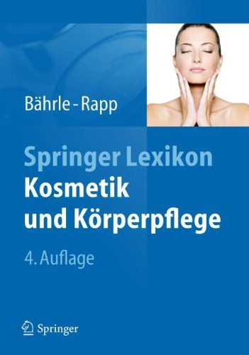 Springer Lexikon Kosmetik und Krperpflege (German Edition) by Marina Bhrle-Rapp(2012-01-01)