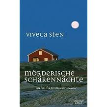 Mörderische Schärennächte: Thomas Andreassons vierter Fall (Thomas Andreasson ermittelt)
