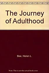 The Journey of Adulthood by Helen L. Bee (1992-06-23)