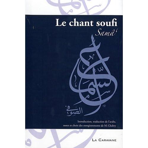 Chant soufi (Le) (Samâ`) + 1 CD AUDIO