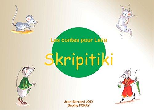 Les contes pour Lela: Skripitiki