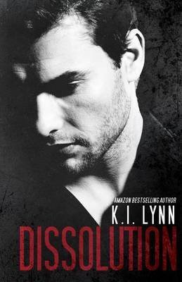 [(Dissolution : (Breach, #1.5)] [By (author) K I Lynn] published on (January, 2014)