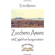 Zucchero Amaro: with English front-facing translation (Poiesis, Band 3)