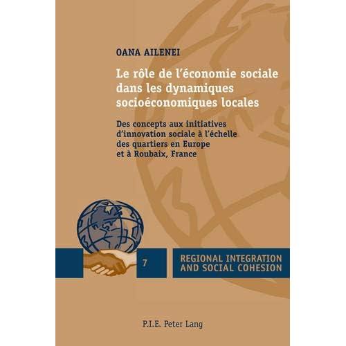 Le rôle de l'économie sociale dans les dynamiques socioéconomiques locales: Des concepts aux initiatives d'innovation sociale à l'échelle des quartiers en Europe