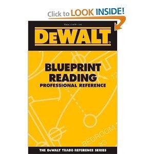 DEWALT Blueprint Reading Professional Reference (Dewalt Trade Reference Series)