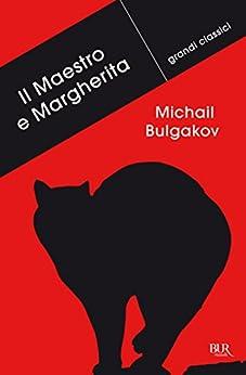 Il Maestro e Margherita (Grandi classici) di [Bulgakov, Michail A.]