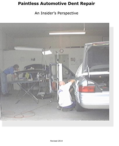 Paintless Automotive Dent Repair: An Insider's Perspective (English Edition) Ding Dent Repair