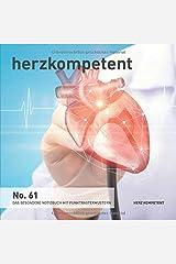 Herzkompetent: Das besondere Notizbuch mit Punktrastermustern (No. 61) Taschenbuch