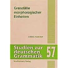 Grenzfälle morphologischer Einheiten (Studien zur deutschen Grammatik)