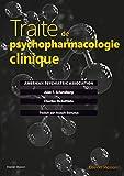 Traité de psychopharmacologie clinique