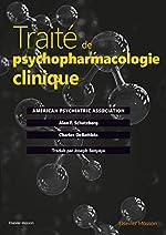 Traité de psychopharmacologie clinique de American Psychiatric Association