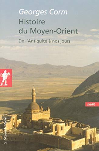 Histoire du Moyen-Orient par Georges CORM