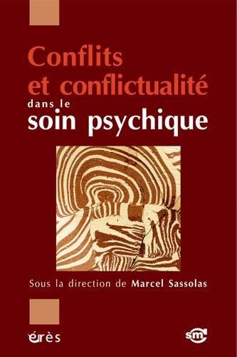 Conflits et conflictualit dans le soin psychique