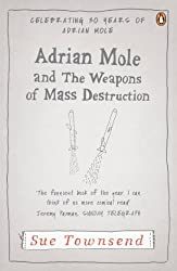 Adrian Mole and The Weapons of Mass Destruction (Adrian Mole 7) by Sue Townsend (2012-01-19)