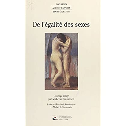 De l'égalité des sexes (Documents Actes Rapports)