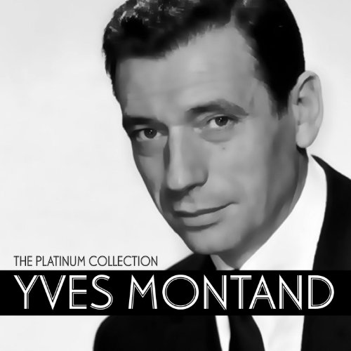 Yves Montand: The Platinum Col...