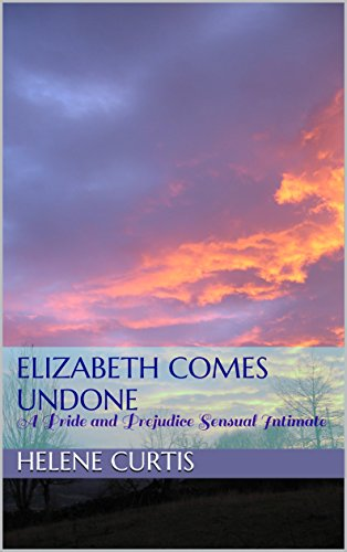 elizabeth-comes-undone-a-pride-and-prejudice-sensual-intimate-english-edition