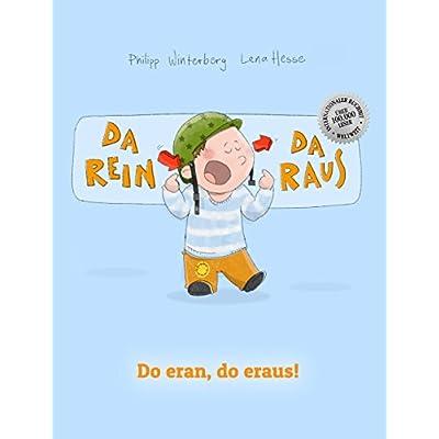 Da Rein Da Raus Do Eran Do Eraus Kinderbuch Deutsch