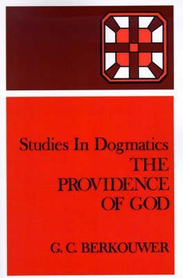 [(The Providence of God)] [By (author) G.C. Berkouwer] published on (April, 2000)