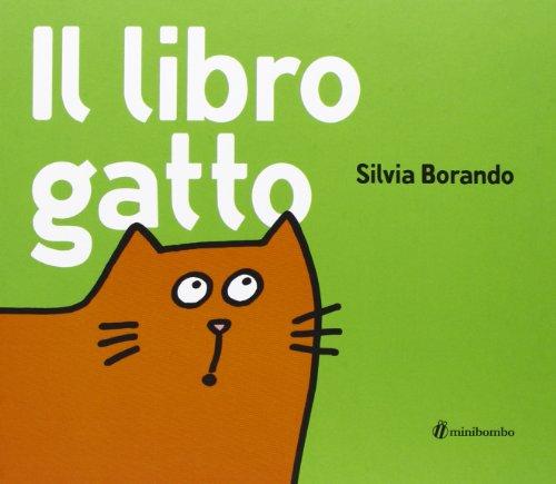 Il libro gatto. Ediz. illustrata