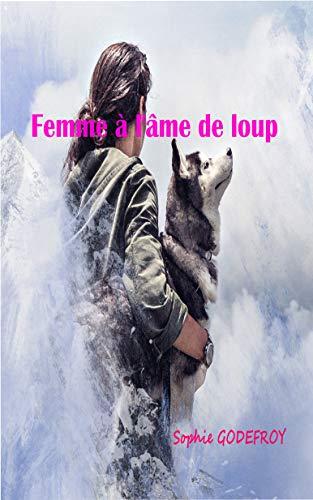 Couverture du livre Femme à l'âme de loup