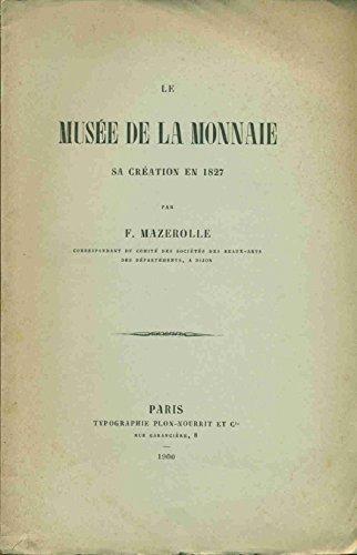 Le Musée de la Monnaie sa crétion en 1827