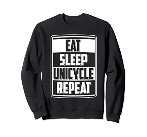 Eat Sleep Unicycle Einrad-Fahrer Pedalfahrzeug Sportgerät Sweatshirt