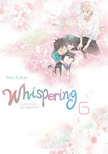 Whispering, les voix du silence Edition simple Tome 6