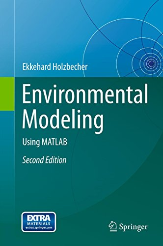 Environmental Modeling: Using MATLAB (English Edition)