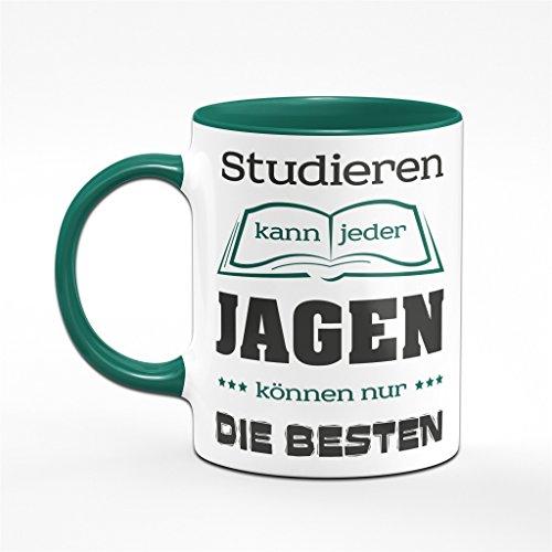 Tasse für Jäger Studieren kann jeder Jagen können nur die Besten Kaffeetasse - Sprüchetasse - Jagd - 2