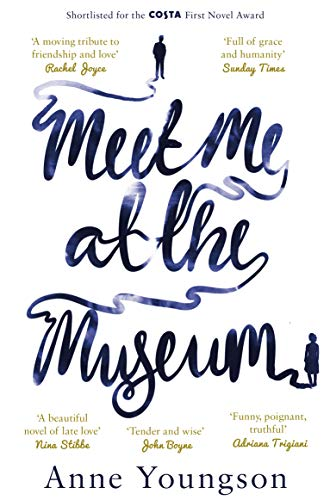 Meet Me at the Museum: Shortlisted for the Costa First Novel Award 2018 (English Edition) -