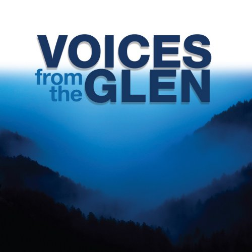 Voices from the Glen