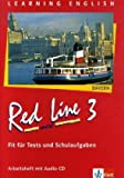 Red Line NEW 3. Ausgabe Bayern: Fit für Tests und Schulaufgaben mit Audio-CD Band 3 (Red Line NEW. Ausgabe für Bayern ab 1999)